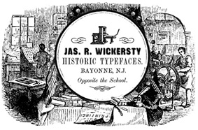 Jas. R. Wickersty Historic Type